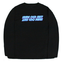 New Type Same Old Shit Long Sleeve - Black