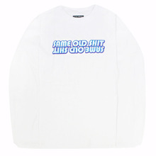 New Type Same Old Shit Long Sleeve - White