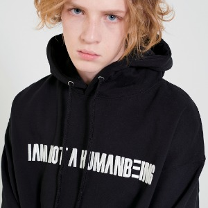 I am Not A humanbeing Hoody - Black