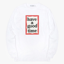 [Have a good time](30%세일) Frame L/S Tee - White